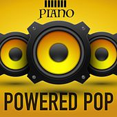 Piano Powered Pop by Various Artists