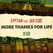 More Thanks for Life in Dub by Gyptian