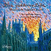 Hail, Gladdening Light - Music Of The English Church by Various Artists
