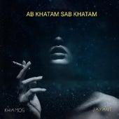 Ab Khatam Sab Khatam von Deepak Khamos