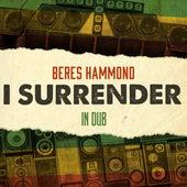 I Surrender in Dub von Beres Hammond