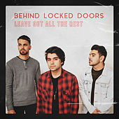 Leave Out All The Rest de Behind Locked Doors