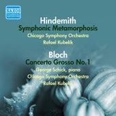 Hindemith: Symphonic Metamorphosis - Bloch: Concerto Grosso No. 1 (1951, 1953) de Rafael Kubelik