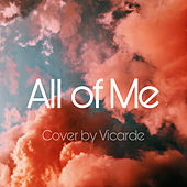 All of Me von Vicarde