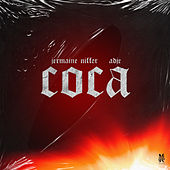 Coca by Jermaine Niffer