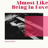Almost Like Being In Love de Various Artists