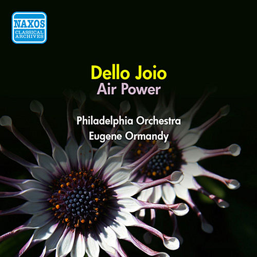 Dello Joio: Air Power (1958) by Eugene Ormandy