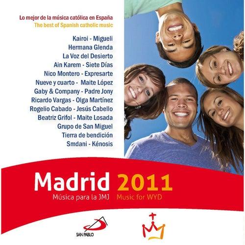 Madrid 2011 Música para la JMJ / Music for WYD de Various Artists