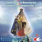 Clásicos de la Renovación Católica Carismática, Vol. 3 by Carisma Verde