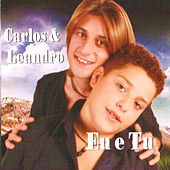 És Tu e Eu di Carlos