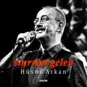 Sıyrılıp Gelen by Hüsnü Arkan
