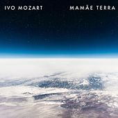 Mamãe Terra de Ivo Mozart