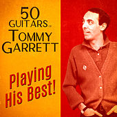 Playing His Best! (Remastered) by 50 Guitars Of Tommy Garrett