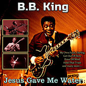Jesus Gave Me Water de B.B. King