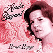 Sweet Songs (Remastered) de Anita Bryant