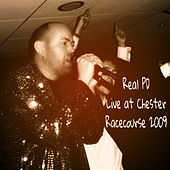 Live at Chester Racecourse 2009 by Real PD
