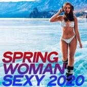 Spring Woman Sexy 2020 von Various Artists