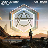 Ain't Right by Raven & Kreyn