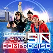 Sin Compromiso (feat. Jowell Y Randy) - Single by J Balvin