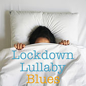 Lockdown Lullaby Blues de Various Artists