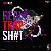 Real Trap Sh#T E.P. by Ag The Plug
