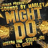 Might Do by Mistah F.A.B.