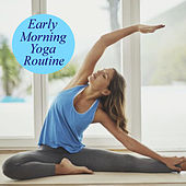 Early Morning Yoga Routine by Various Artists