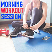 Morning Workout Session by Various Artists