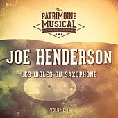 Les Idoles Du Saxophone: Joe Henderson, Vol. 1 by Joe Henderson