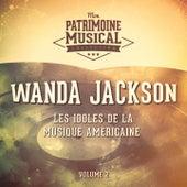 Les Idoles De La Musique Américaine: Wanda Jackson, Vol. 2 by Wanda Jackson