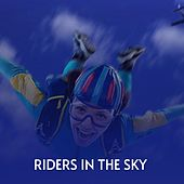 Riders in the Sky von Doris Day, The McGuire Sisters, Peggy Lee, Eddie Floyd, Joan Baez, Miguel De Molina, Little Eva, Compay Segundo, Webb Pierce, Brenda Lee, Mario Lanza, Luis Mariano, Marty Robbins, Johnnie Ray, Antonio Mairena