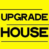 Upgrade House (House Music Selection 2020) by Various Artists