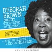 Kansas City Here I Come de Deborah Brown Quartet