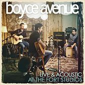 Live & Acoustic At The Fort Studios de Boyce Avenue