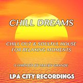Chill Dreams by Various Artists
