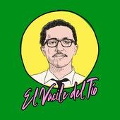El Vacile Del Tío de Juan Pablo Vega