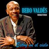 Estoy en el Cielo (Remastered) von Bebo Valdes