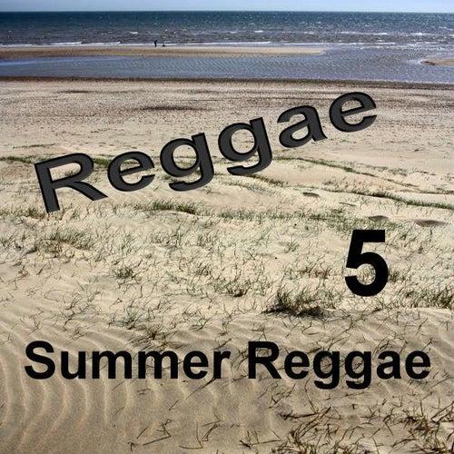 Summer Reggae 5 by Various Artists