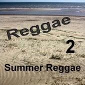 Summer Reggae 2 by Various Artists