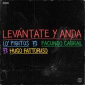 Levántate y Anda by Lo' Pibitos