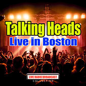 Live in Boston (Live) von Talking Heads