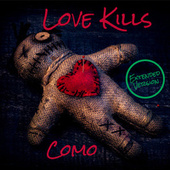 Love Kills (Extended Version) by Como