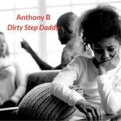 Dirty Step Daddy by Anthony B