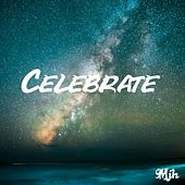 Celebrate by Mih