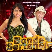 Quase Me Chamou de Amor (Ao Vivo) de Bonde Sertanejo