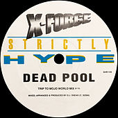 Dead Pool by X-Force