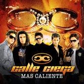 Mas Caliente by Calle Ciega (1)