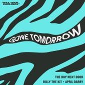 Gone Tomorrow de The Boy Next Door