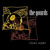 Clear Night van The Gourds