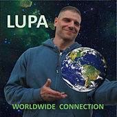 Worldwide Connection by Lupa
